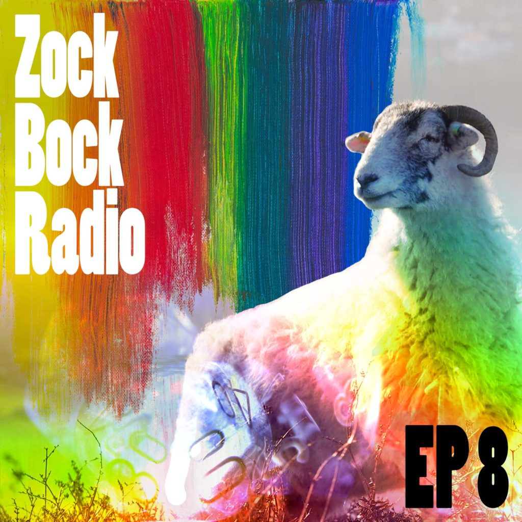 Zock-Bock-Radio Episode 8