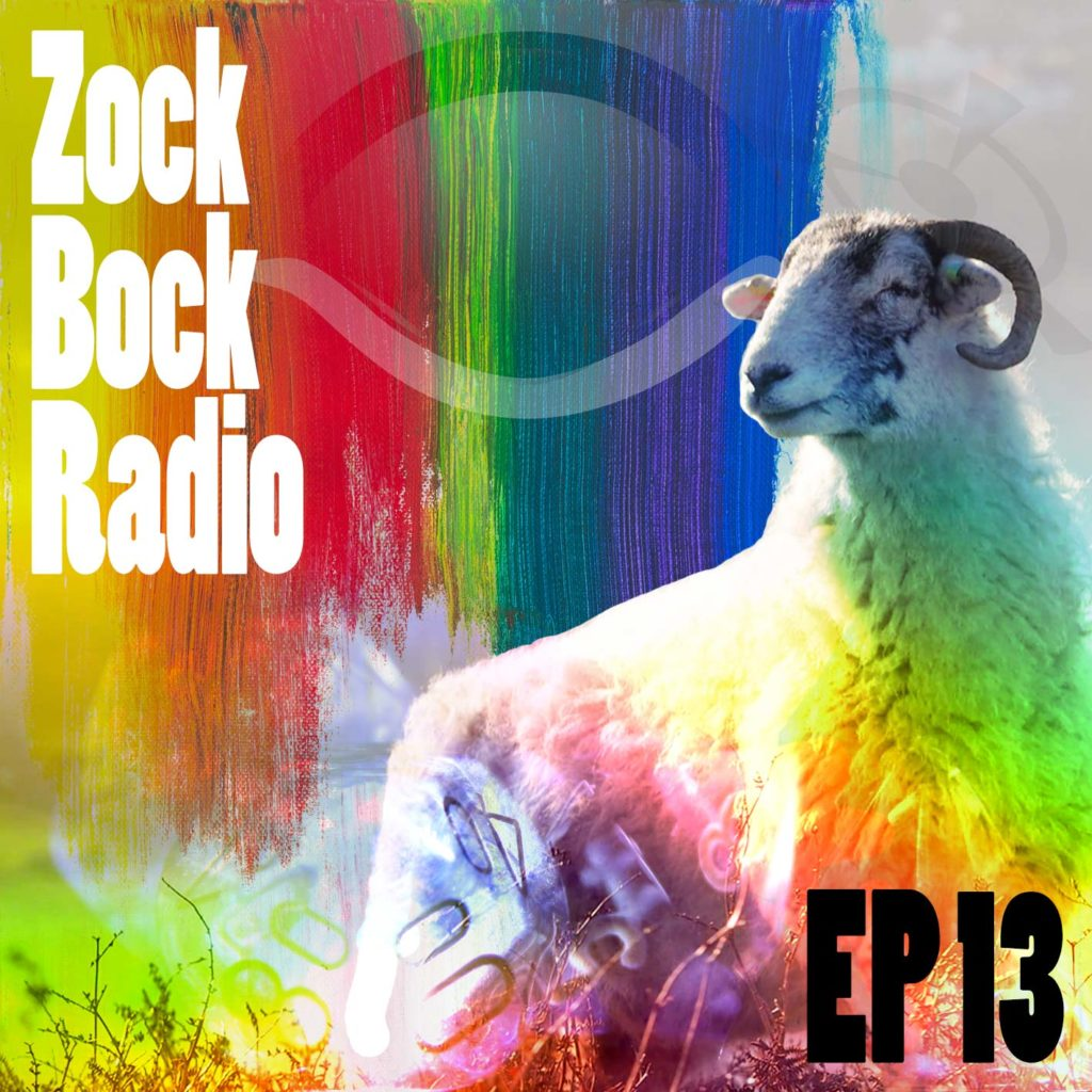 Zock-Bock-Radio Episode 13